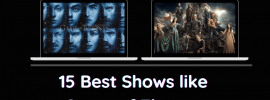 Best Shows like Game of Thrones