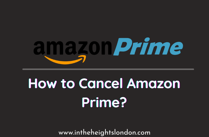 Guide For Cancel Amazon Prime