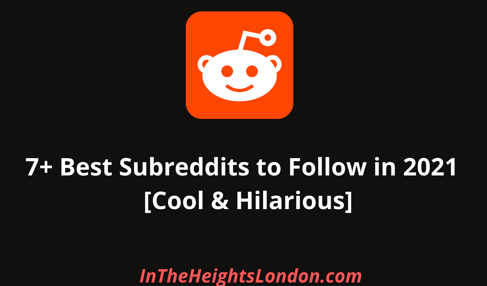 Best Subreddits to Follow