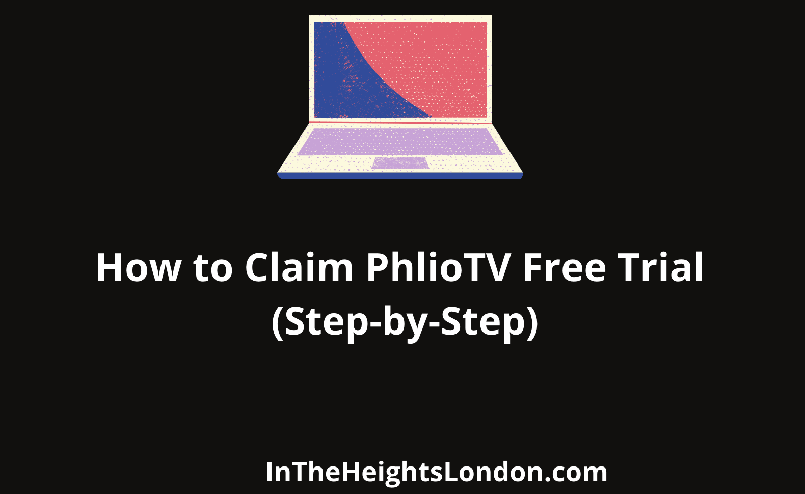 PhiloTV Free Trial