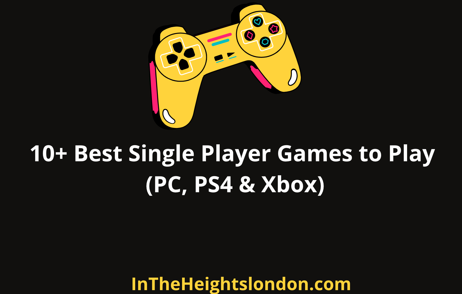 Single Player Games