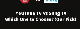 Youtube vs Sling TV