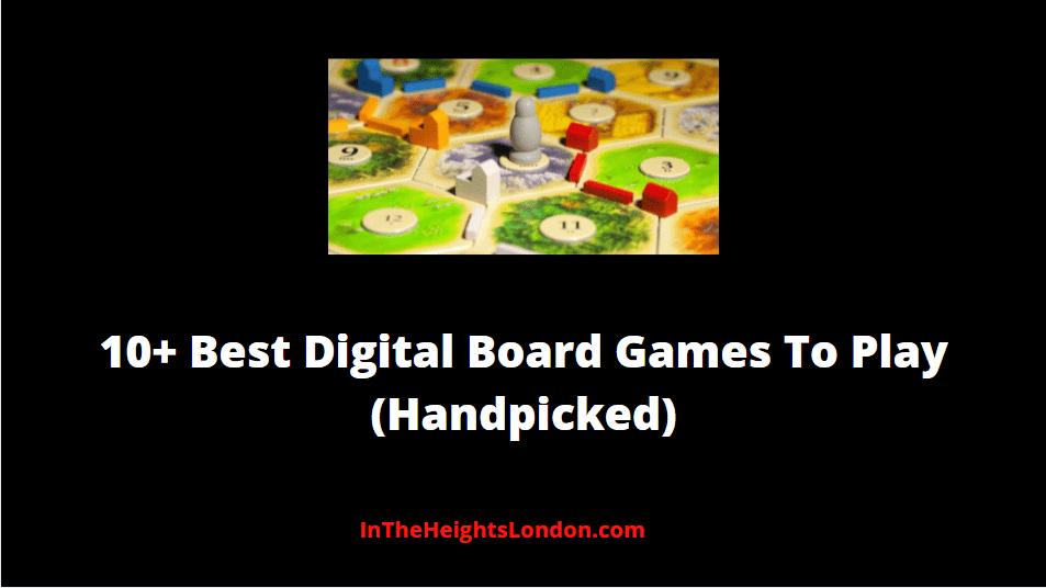 Best Digital Board Games